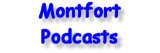 Montfort Podcasts